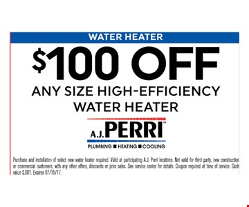 $100 off any size high efficiency water heater