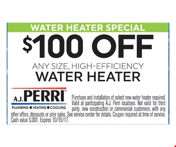 $100 Off Any Size High-Efficency Water Heater