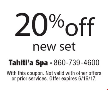 20%off new set. With this coupon. Not valid with other offers or prior services. Offer expires 6/16/17.