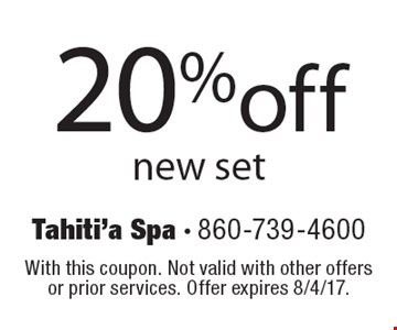 20% off new set. With this coupon. Not valid with other offers or prior services. Offer expires 8/4/17.