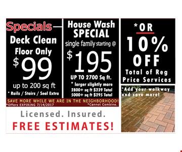 Deck clean floor only $99