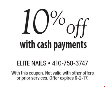 10% off with cash payments. With this coupon. Not valid with other offers or prior services. Offer expires 6-2-17.