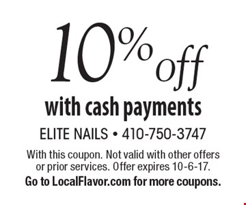 10% off with cash payments. With this coupon. Not valid with other offers or prior services. Offer expires 10-6-17.Go to LocalFlavor.com for more coupons.