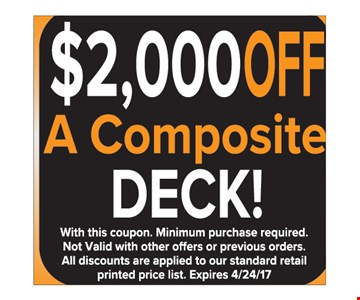 $2000 off a composite deck