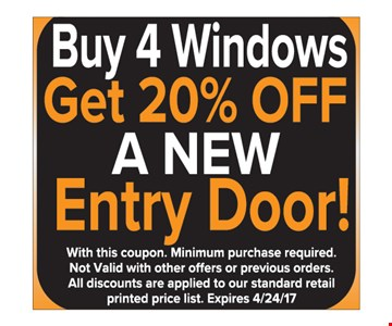 Buy 4 windows get 20% off a new entry door