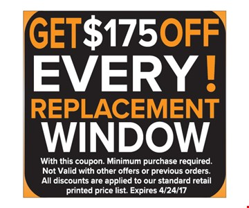 Get $175 off every replacement window