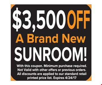 $3500 off a brand new sunroom
