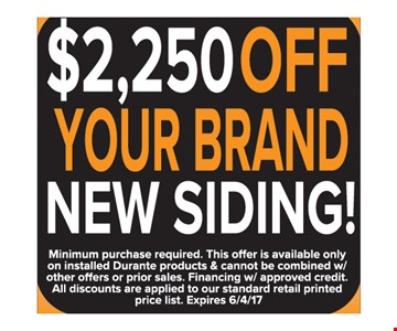 $2,250 off your brand new siding