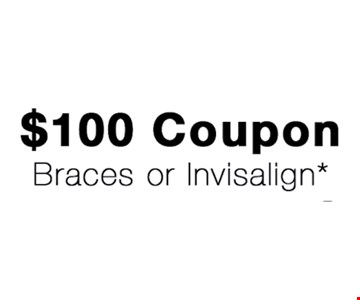 $100 off braces or Invisalign*