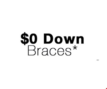$0 Down Braces