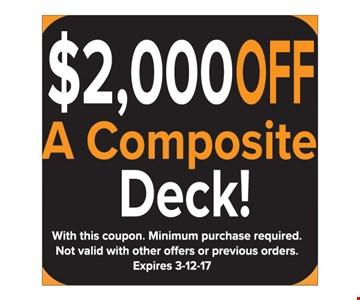 $2000 off a composite deck