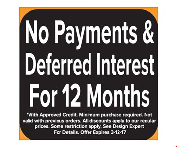 No payments and deferred interest for 12 months