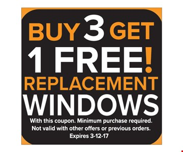 Buy 3 get 1 free. Replacement windows