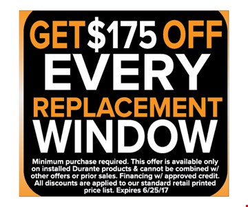 Get $175 OFF Everyday replacement windows