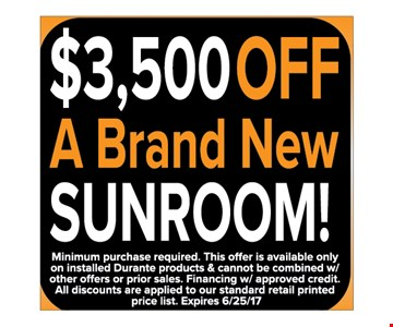 $3,500 OFF a brand new Sunroom