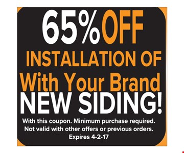 65% Off Installation of With Your Brand New Siding!