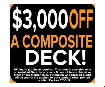 $3,000 off a composite deck!