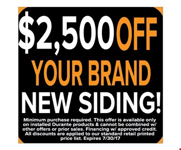 $2,500 off your brand new siding!