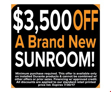 $3,500 off a brand new sunroom!
