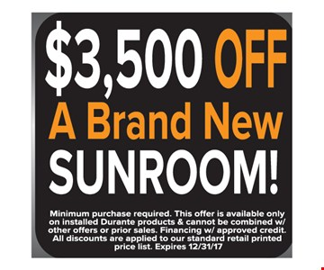 $3,500 Off A Brand New Sunroom!