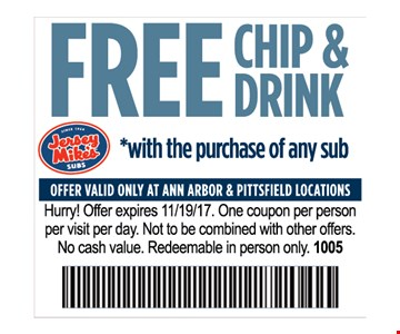 Free chip & drink with the purchase of any sub