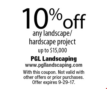 10%off any landscape/ hardscape project up to $15,000. With this coupon. Not valid with  other offers or prior purchases.  Offer expires 9-29-17.