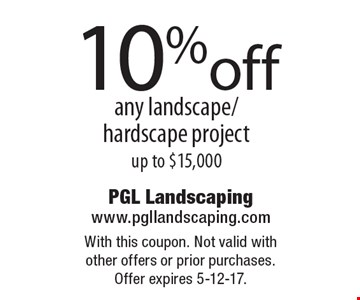10% off any landscape/ hardscape project up to $15,000. With this coupon. Not valid with other offers or prior purchases. Offer expires 5-12-17.
