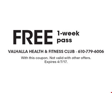 Free 1-week pass. With this coupon. Not valid with other offers. Expires 4/7/17.