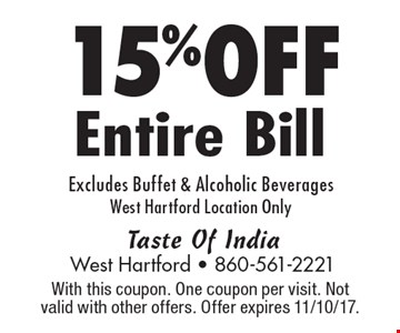 15% OFF Entire Bill. Excludes Buffet & Alcoholic Beverages. West Hartford Location Only. With this coupon. One coupon per visit. Not valid with other offers. Offer expires 11/10/17.