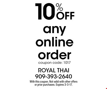 10% off any online order, coupon code: 1017. With this coupon. Not valid with other offers or prior purchases. Expires 3-3-17.