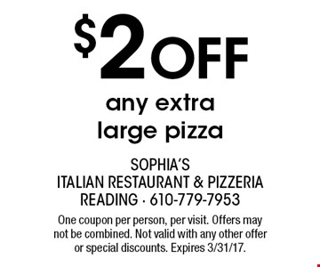 $2 Off any extra large pizza. One coupon per person, per visit. Offers may not be combined. Not valid with any other offer or special discounts. Expires 3/31/17.