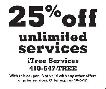 25%off unlimited services. With this coupon. Not valid with any other offers or prior services. Offer expires 10-6-17.
