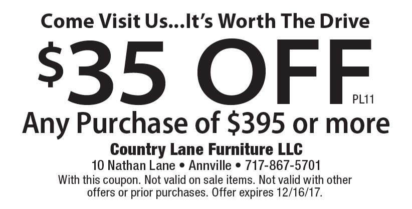 Country Lane Furniture LLC: Come Visit Us...Itu0027s Worth The Drive $35