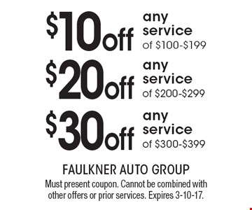 $30 off any service of $300-$399. $20 off any service of $200-$299. $10 off any service of $100-$199. Must present coupon. Cannot be combined with other offers or prior services. Expires 3-10-17.