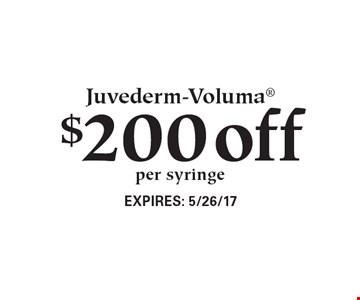$200 off Juvederm-Voluma, per syringe. Expires 5/26/17.