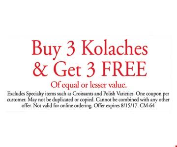 buy three kolaches and get three free