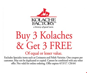 Buy 3 Kolache and get 3 free