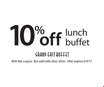 10% off lunch buffet. With this coupon. Not valid with other offers. Offer expires 6/9/17.