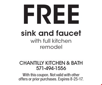 Free sink and faucet with full kitchen remodel. With this coupon. Not valid with other offers or prior purchases. Expires 8-25-17.