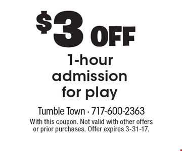 $3 OFF 1-hour admission for play. With this coupon. Not valid with other offers or prior purchases. Offer expires 3-31-17.