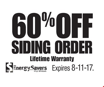 60% Off Siding Order. Lifetime Warranty. Expires 8-11-17.