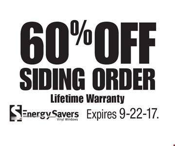 60% OFF Siding Order Lifetime Warranty. Expires 9-22-17.