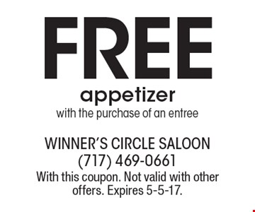 Free appetizer with the purchase of an entree. With this coupon. Not valid with other offers. Expires 5-5-17.