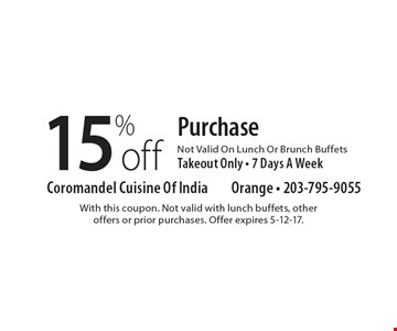 15%off Purchase Not Valid On Lunch Or Brunch BuffetsTakeout Only - 7 Days A Week. With this coupon. Not valid with lunch buffets, otheroffers or prior purchases. Offer expires 5-12-17.