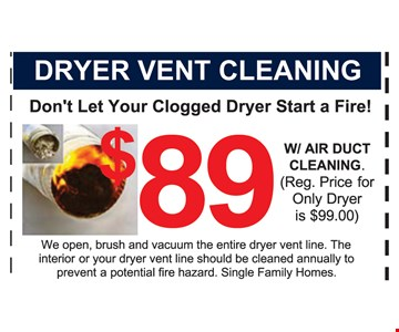 $89 Dryer Vent Cleaning w/ Air Duct Cleaning
