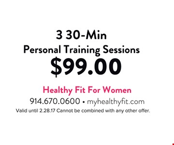3 30-min personal training sessions $99