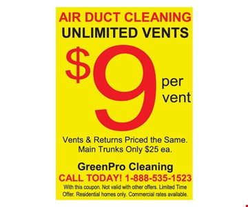 Air duct cleaning. Unlimited vents. $9 per vent