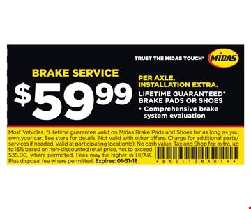 $59.99 for brake service