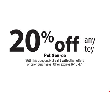 20% off any toy. With this coupon. Not valid with other offers or prior purchases. Offer expires 6-16-17.