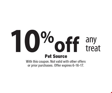 10% off any treat. With this coupon. Not valid with other offers or prior purchases. Offer expires 6-16-17.